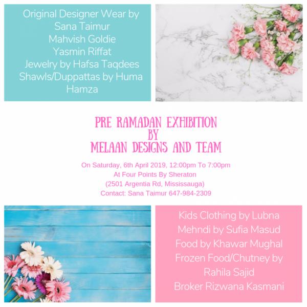 Pre-Ramadan Exclusive Exhibition by Melaan Designs & Team