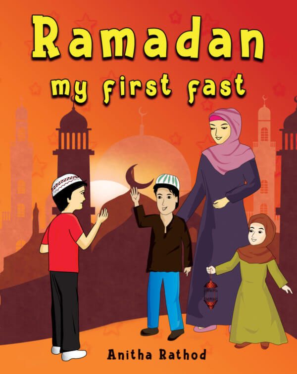 Ramadan – My First Fast (Story about Ramadan)