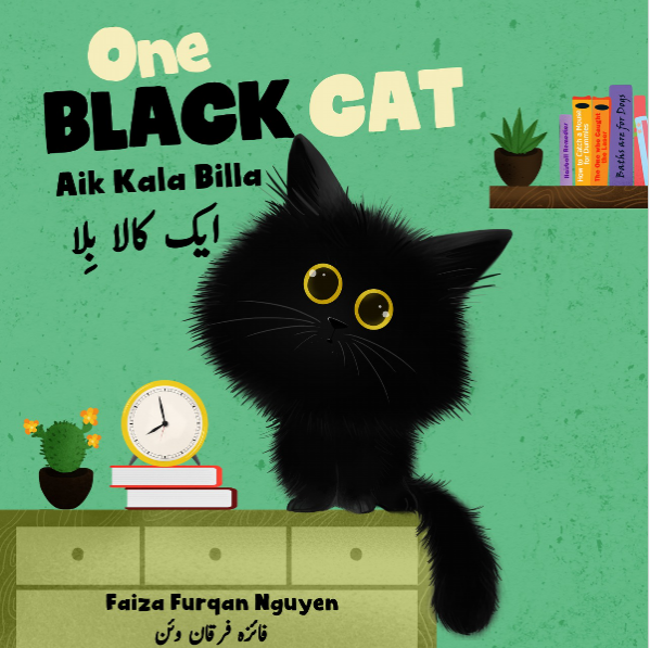 An interview with Faiza Furqan Nguyen: Author of One Black Cat Aik Kala Billa ( bilingual book)