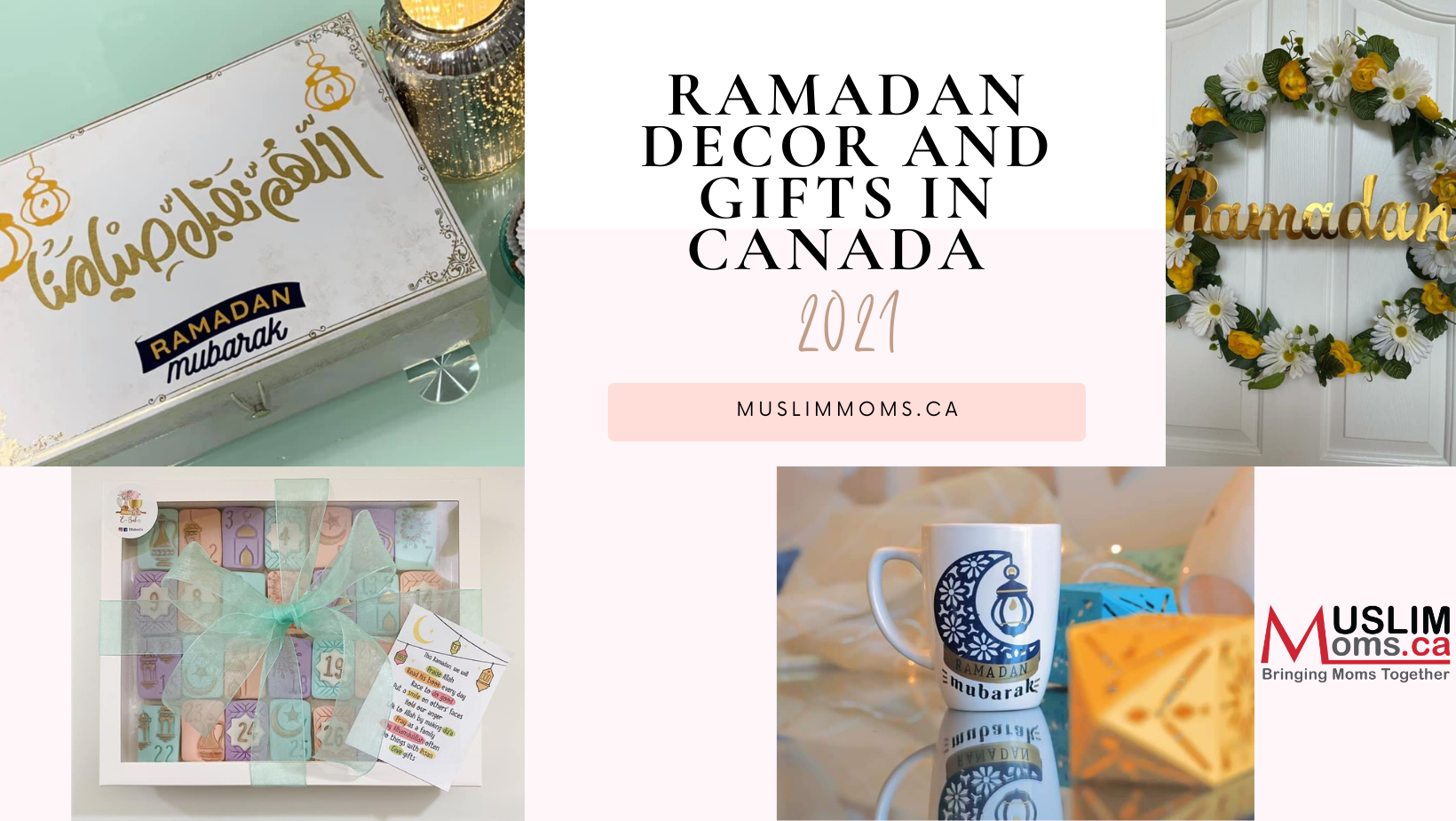 Ramadan Decor and Gifts in Canada 2021