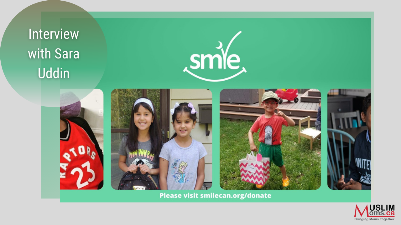 An Interview with Sarah Uddin from SMILE Canada